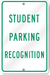 Student Parking Recognition Sign