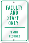 Faculty And Staff Only Sign
