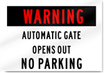 Warning Automatic Gate No Parking Sign