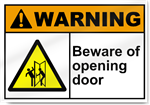 Beware Of Opening Door Warning Signs