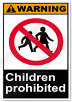 Children Prohibited Warning Signs