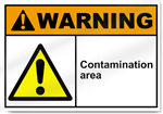 Contamination Area Warning Signs