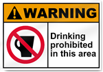 Drinking Prohibited In This Area Warning Signs