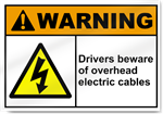 Drivers Beware Of Overhead Electric Cables Warning Signs