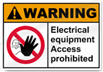 Electrical Equipment Access Prohibited Warning Sign
