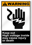 Keep Out High Voltage Inside May Cause Injury Or Death Warning Signs