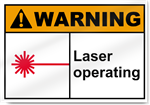 Laser Operating Warning Signs
