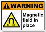 Magnetic Field In Place Warning Signs