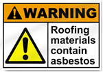 Roofing Materials Contain Asbestos Warning Signs