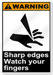 Sharp Edges Watch Your Fingers Warning Signs