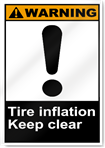 Tire Inflation Keep Clear Warning Signs
