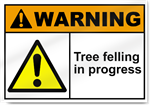 Tree Felling In Progress Warning Signs