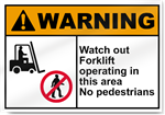 Watch Out Forklift Operating In This Area Warning Signs