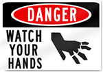 Danger Watch Your Hands Sign