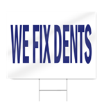 We Fix Dents Block Lettering Sign