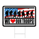 We Love Our Troops Shaped Sign