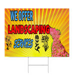 We Offer Landscaping Services Sign