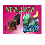 We Will Mow Your Yard Sign