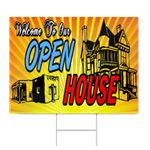 Welcome To Our Open House Sign